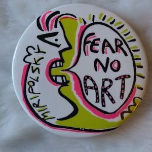 "Andre Miripolsky "" Fear No Art"" pin"